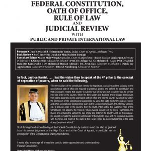 Federal Constitution, Oath of Office, Rule of Law and Judicial Review with Public and Private International Law