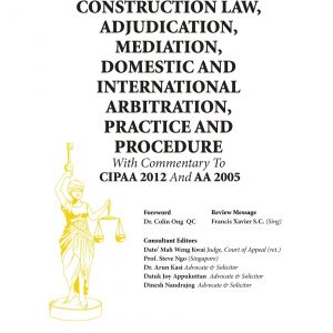 Company Law with Commentary to Companies Act 2016 and Limited Liability Partnership Act 2012 &<br>Construction Law, Adjudication, Mediation, Domestic and International Arbitration, Practice and Procedure with Commentary to CIPAA 2012 and AA 2005